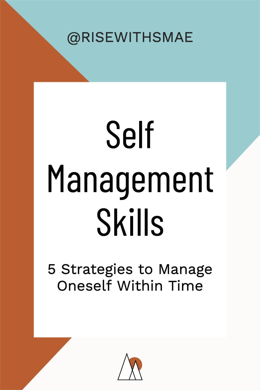 Self Management Skills: 5 Strategies to Manage Oneself Within Time